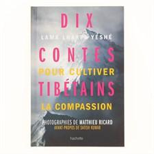 Dix contes tibétains pour la compassion