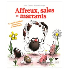 Affreux, sales et marrants